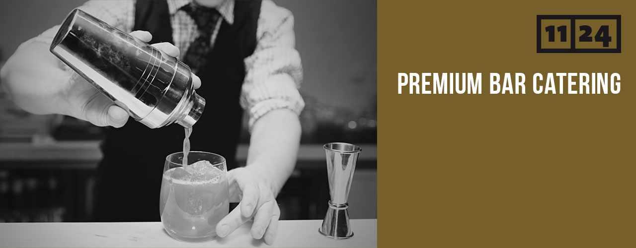Premium Bar Catering